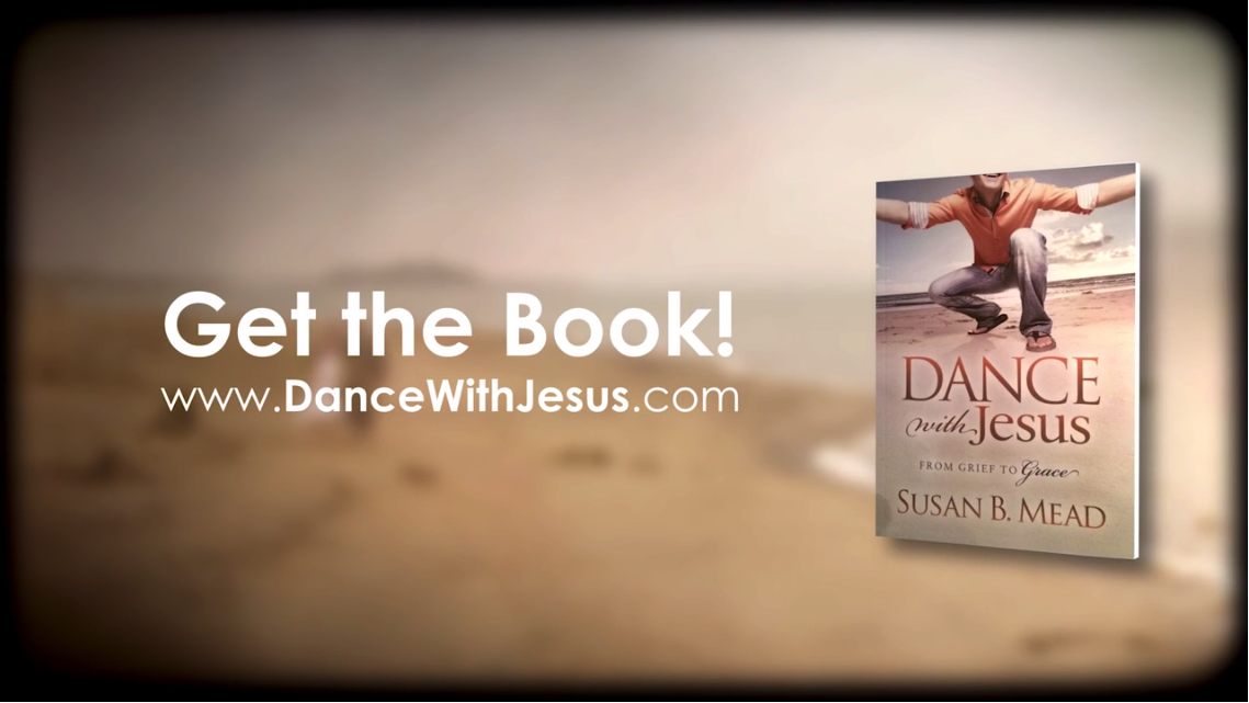 Get the Book - Dance With Jesus from Grief to Grace