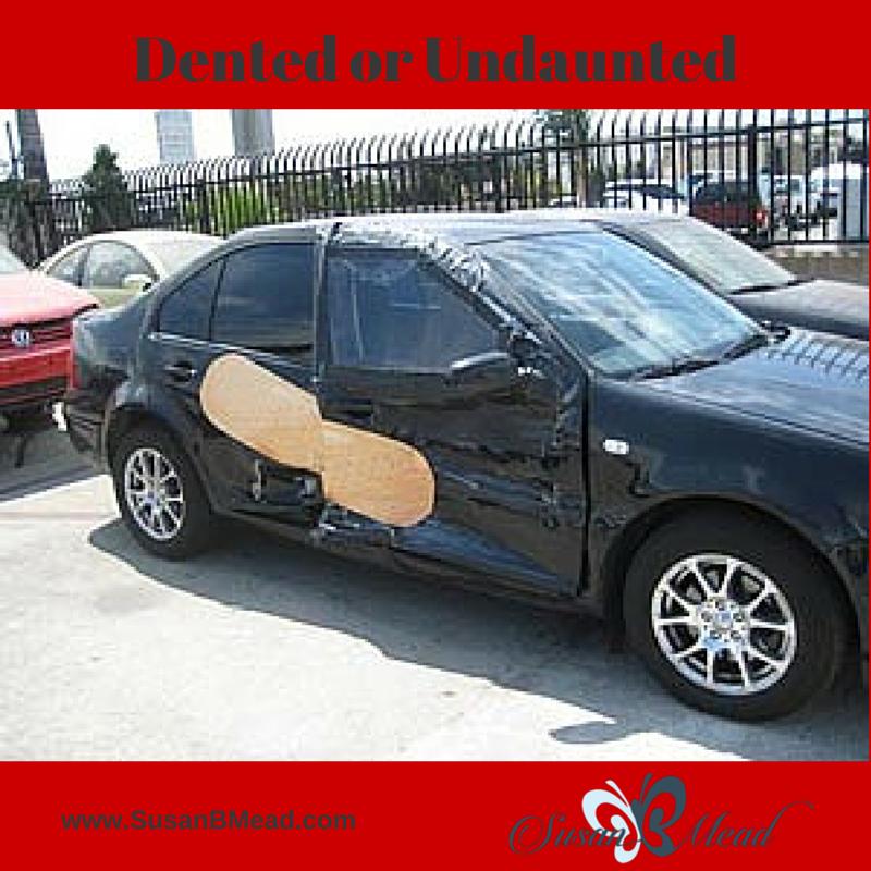 Dented or Undaunted