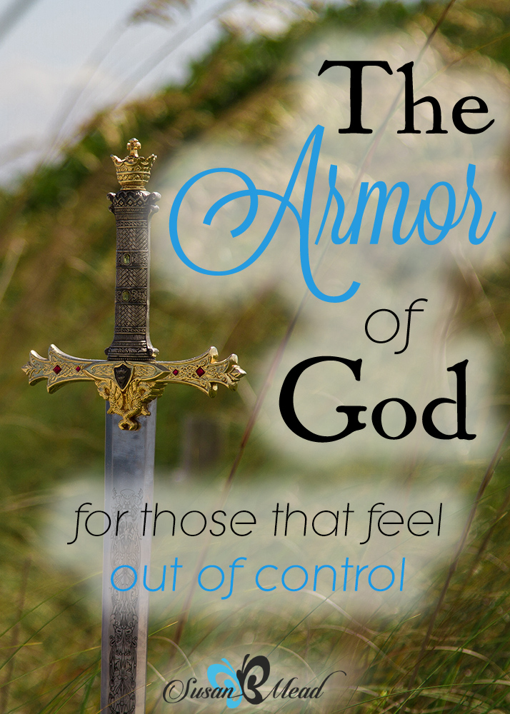 "Out of my control. Ever felt that way? Then learn to walk by faith and put on the full armor of God. Don't go to work ""naked"". Armor Up!"