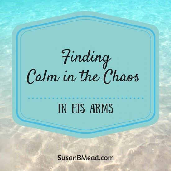 In His Arms, Have you ever felt overwhelmed by life's burdens? This post provides 5 powerful scriptures to recall when needing to find calm in the chaos.