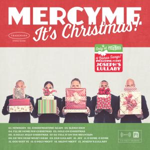 MercyMe ~ It's Christmas!