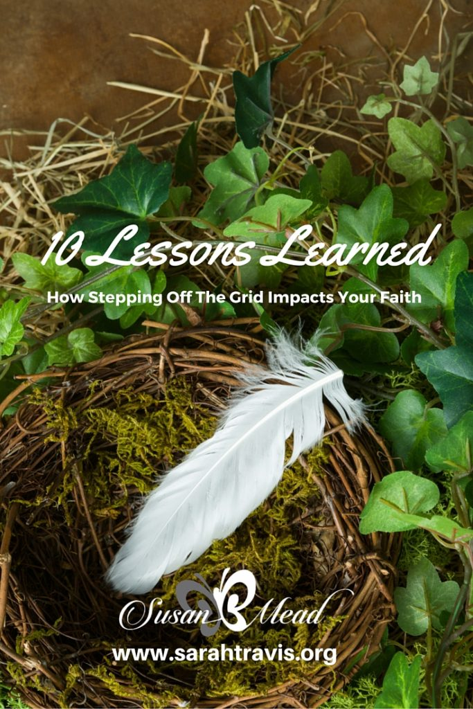 Step off the grid with us, uncover 10 lessons learned and trust God today. Join us?