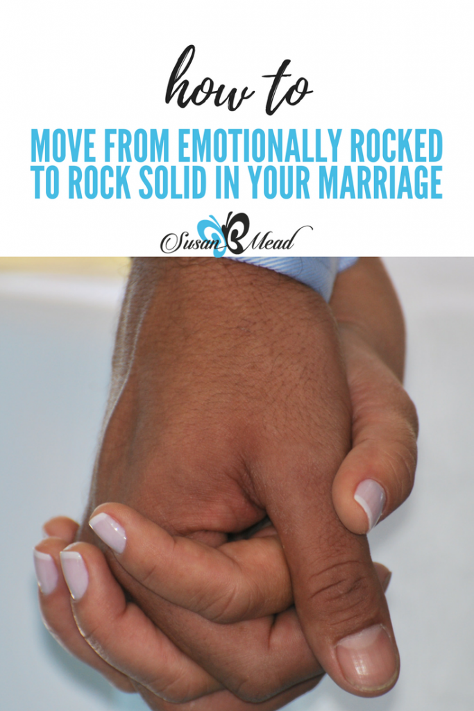 Emotionally rocked isa vulnerable place - I do not want to put my marriage on the rocks! Do you find yourself in a similar place? Join us for one solution.