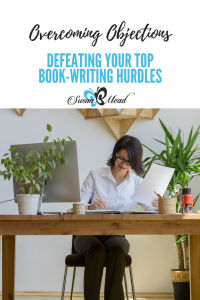 Overcoming Objections: Defeating Your Top Book-Writing Hurdles You know you need to do it. You've had it on your to-do list for years. Your own mother or mentor has told you time and again that this is the year you must get your book in print. And yet…nothing. Are you ready to get started? bit.ly/SBMeadSPS