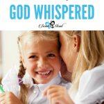 Trust Me God Whispered