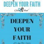 Deepen Your Faith, a 6 Day Mini-Course For Breakthrough