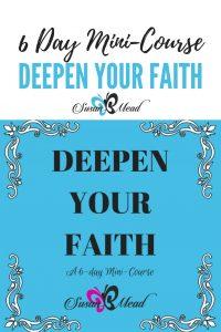 Deepen your faith FREE 6 day mini-course.