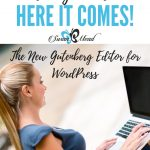 Behind the Scenes with the New Gutenberg Editor