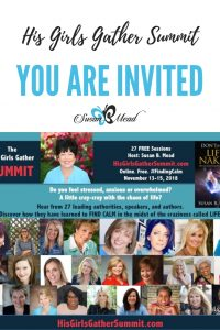 Finding Calm. Join us! Get your FREE ticket at HisGirlsGatherSummit.com
